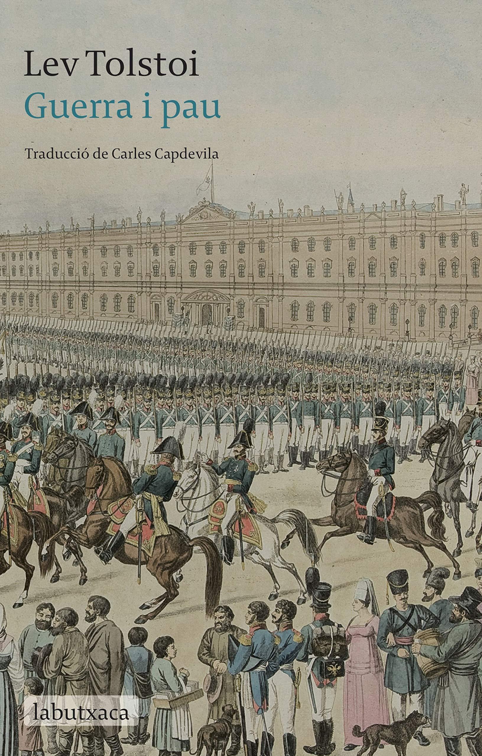 Guerra i pau (LABUTXACA): Amazon.es: Tolstói, Liev N., Capdevila Recasens, Carles: Libros