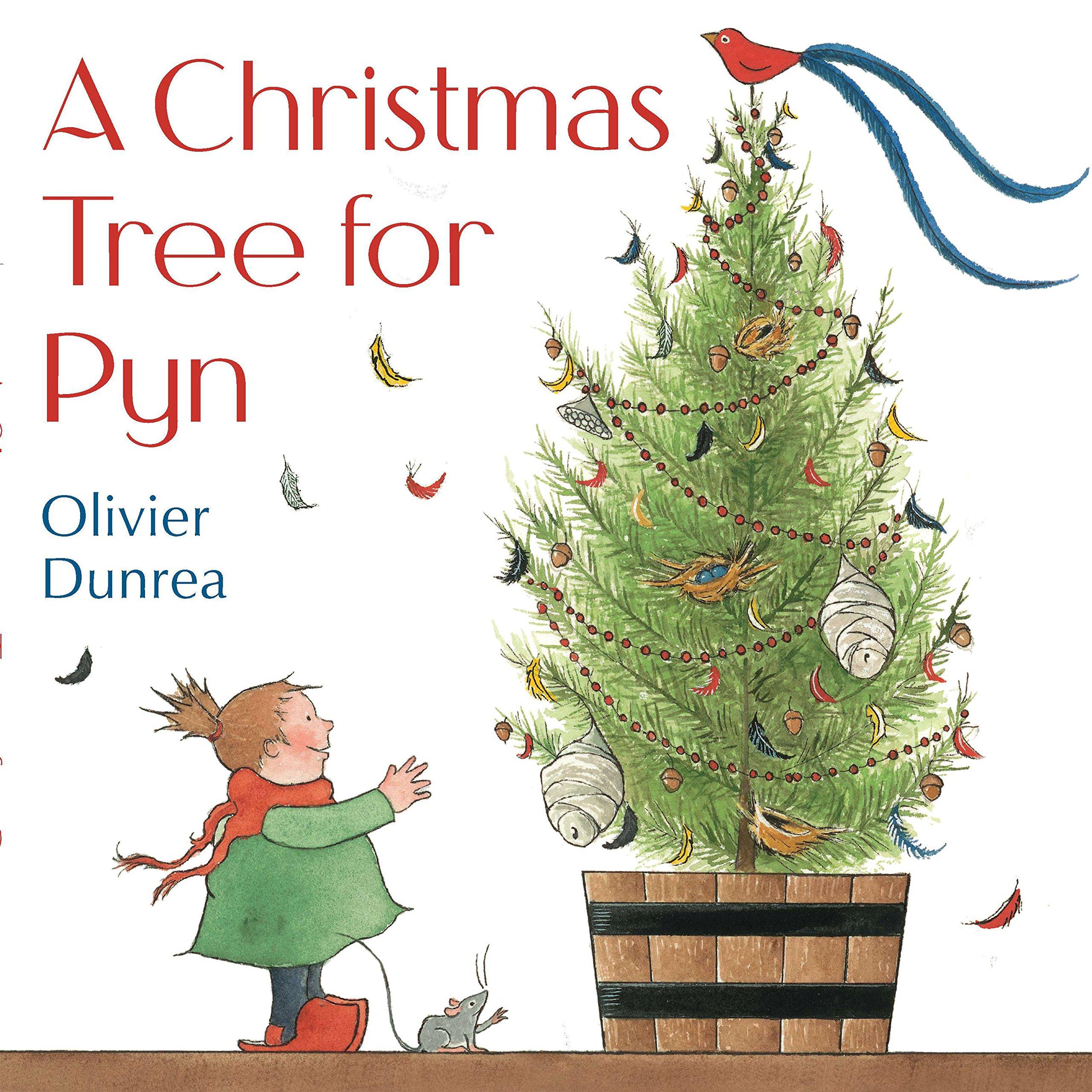 A Christmas Tree for Pyn: Olivier Dunrea: 9780399245060: Amazon.com ...