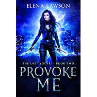 Provoke Me: A Reverse Harem Vampire Romance (The Last Vocari Book 2)