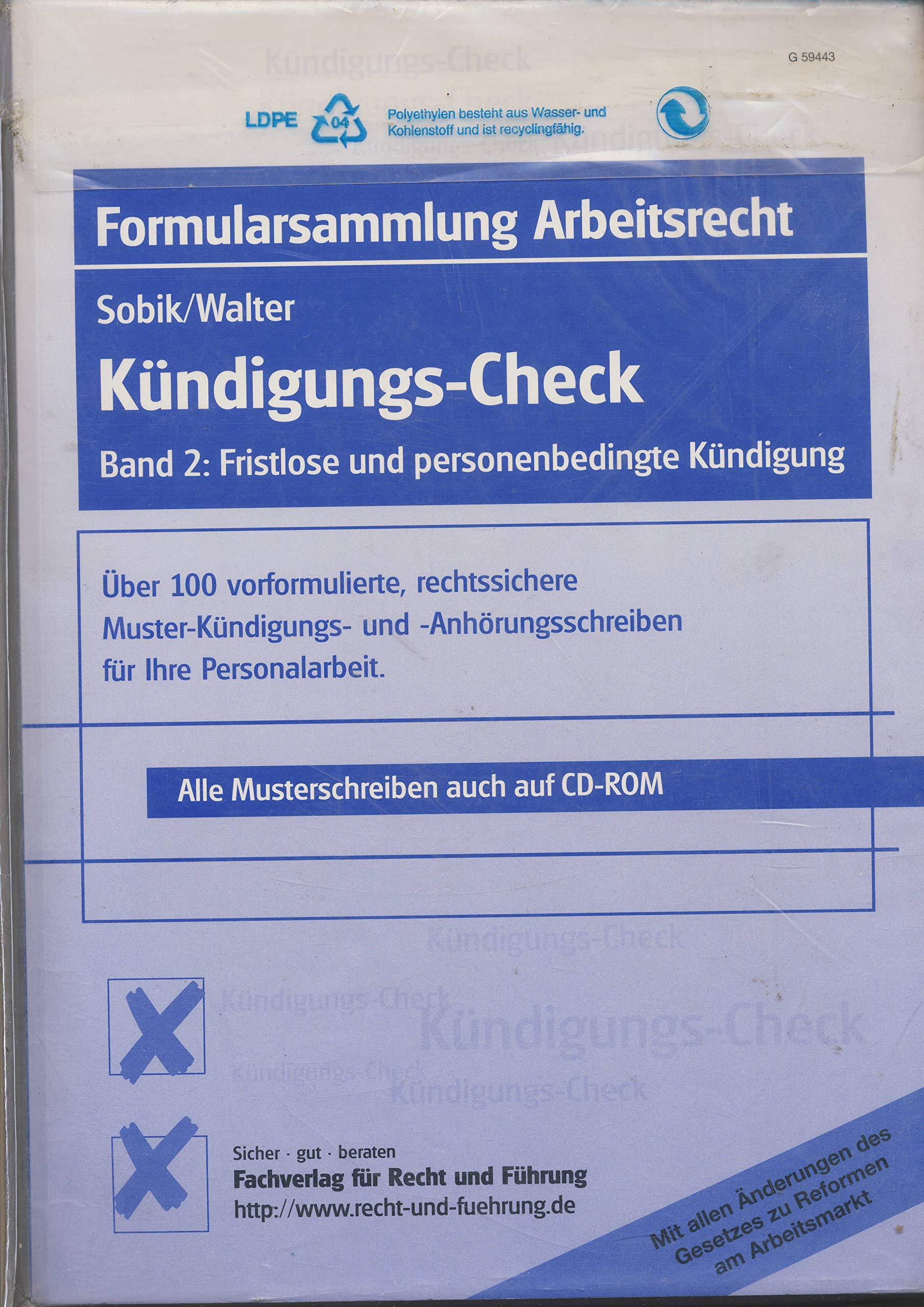 Kündigungs Check Fristlose Und Personenbedingte Kündigungen Sowie