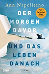Der Morgen davor und das Leben danach: Roman (German Edition) Kindle Edition