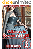 Princess's Sweet Delight (The Viking's Harem 11): (A Harem, Werewolf, Supernatural, Fairy, Submission Erotica)
