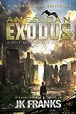 American Exodus: a Post-Apocalyptic Journey (Catalyst)