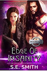 Edge of Insanity: The Alliance Book 6 Kindle Edition