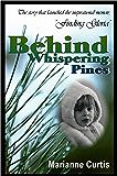 Behind Whispering Pines