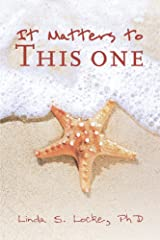 It Matters to This One Kindle Edition