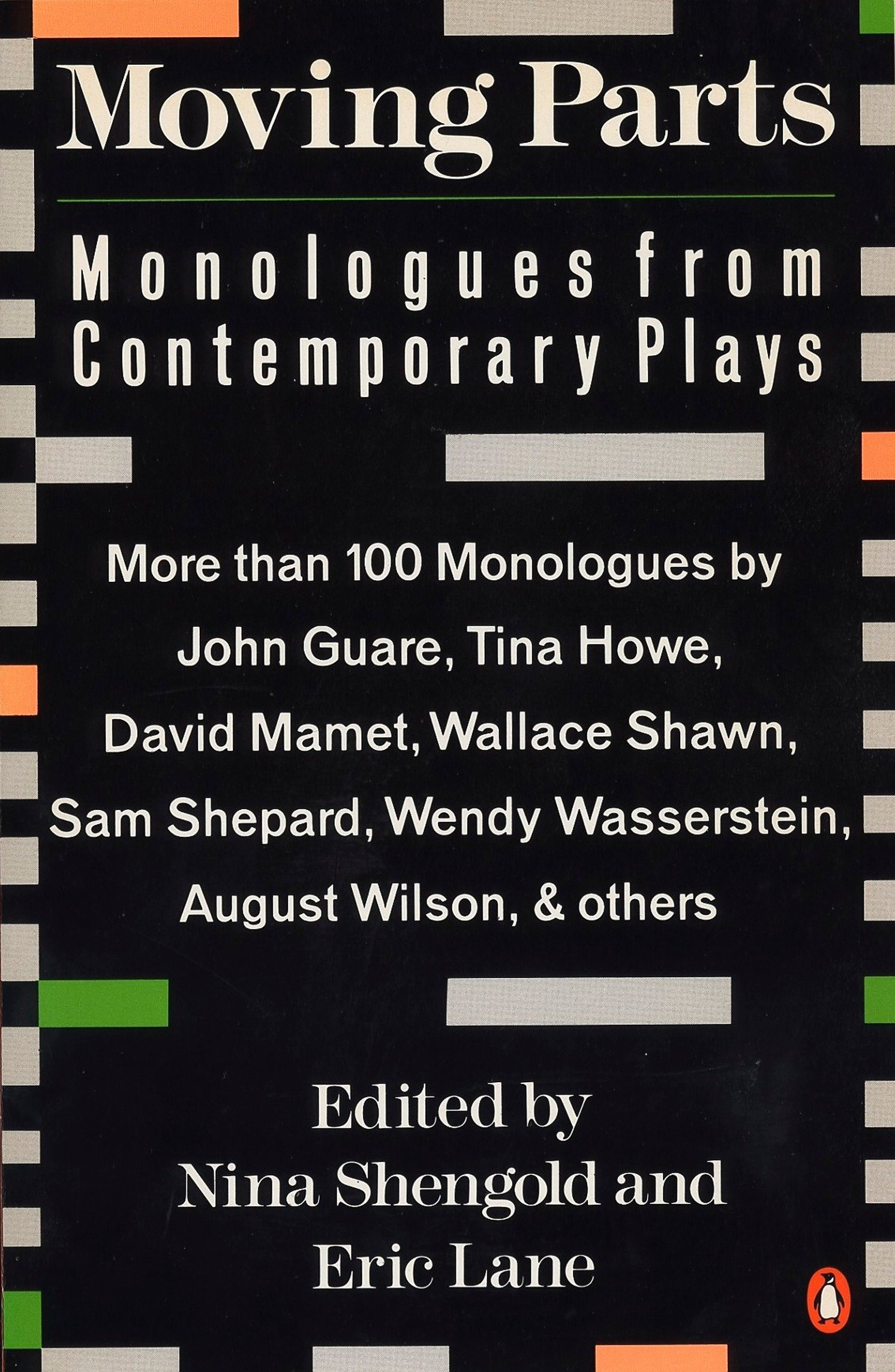 Moving Parts: Monologues from Contemporary Plays: Nina Shengold, Eric Lane:  9780140139921: Amazon.com: Books