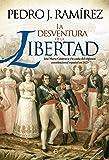 La desventura de la libertad (Historia)