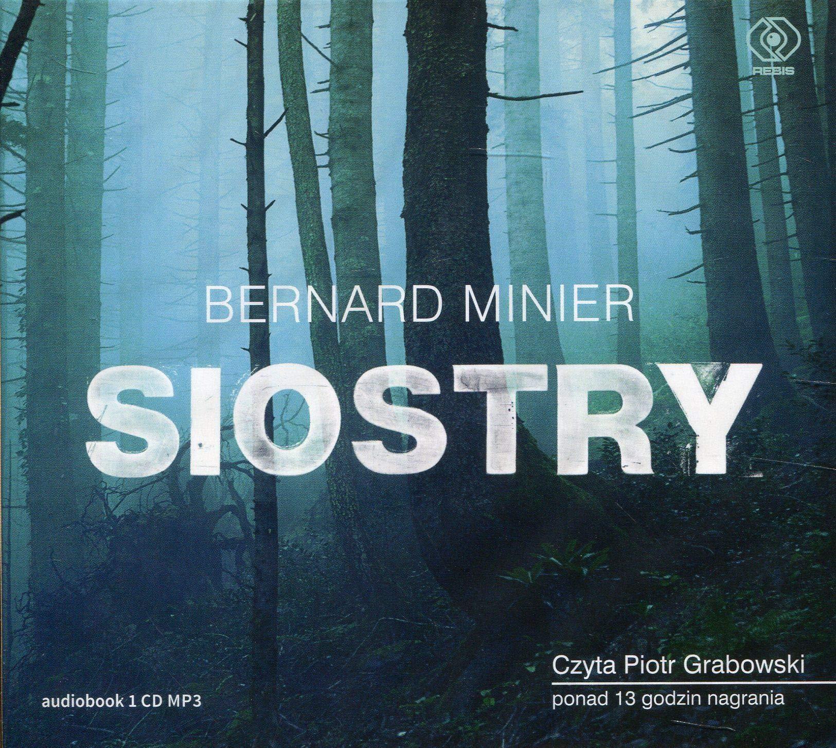 Amazon Fr Siostry Bernard Minier Livres