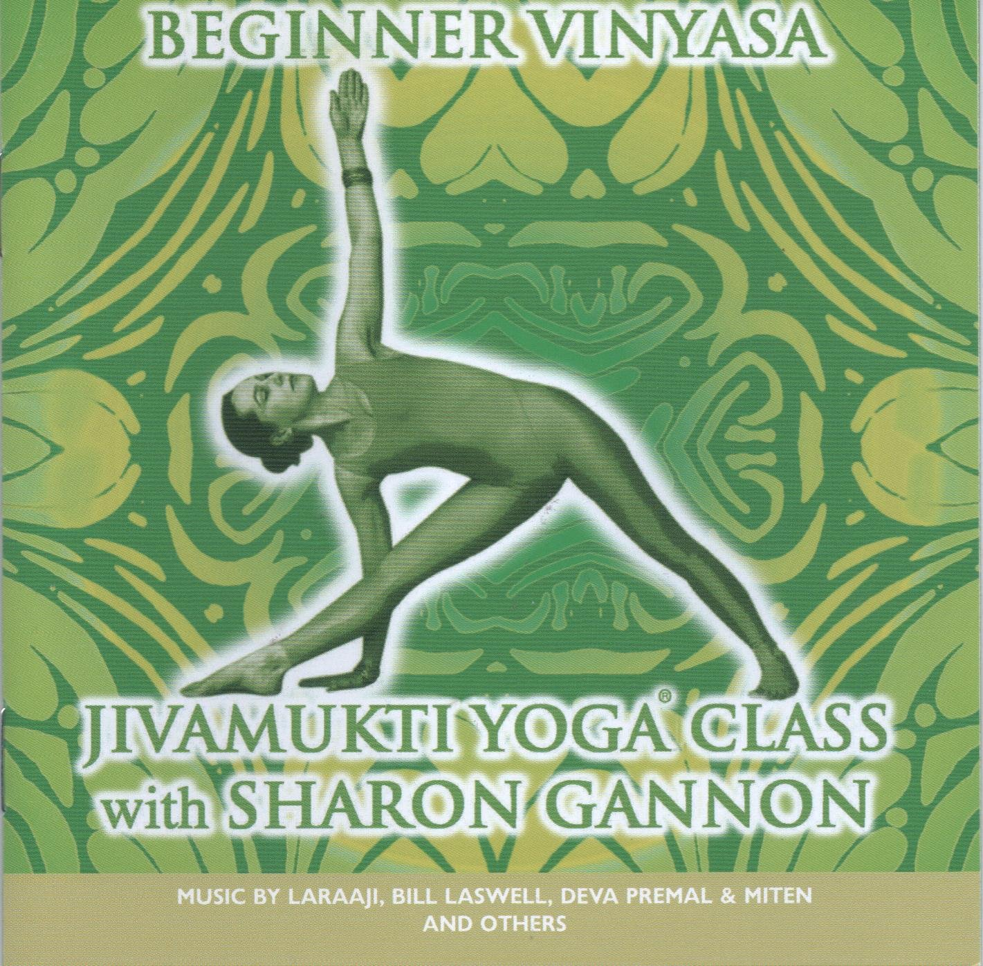 Jivamukti Yoga Class: Beginner Vinyasa with Sharon Gannon ...