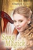 Song Magick: A Songmaker Novel
