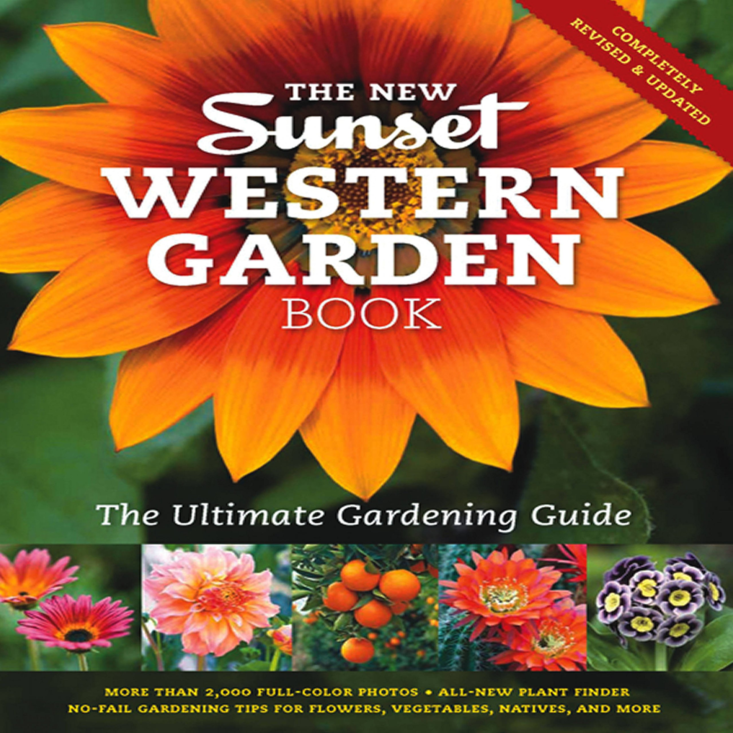 The New Western Garden Book: The Ultimate Gardening Guide (Sunset Western Garden Book (Paper))