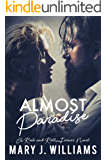 Almost Paradise: Rockstar Romance (Rock and Roll Forever Book 1)