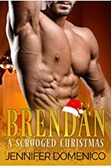 Brendan: A Scrooged Christmas Kindle Edition