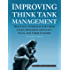 Improving Think Tank Management: Practical Guidance for Think Tanks, Research Advocacy NGOs, and Their Funders