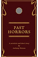 Past Horrors Kindle Edition