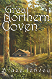 The Great Northern Coven (The Cabbottown Witch Novels Book 2)