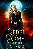 Rebel Army (Shadow Warriors Book 2)