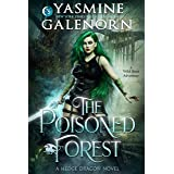 The Poisoned Forest: A Wild Hunt Adventure (Hedge Dragon Series Book 1)