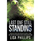 Last One Still Standing (Chevalier Protection Specialists Book 3)