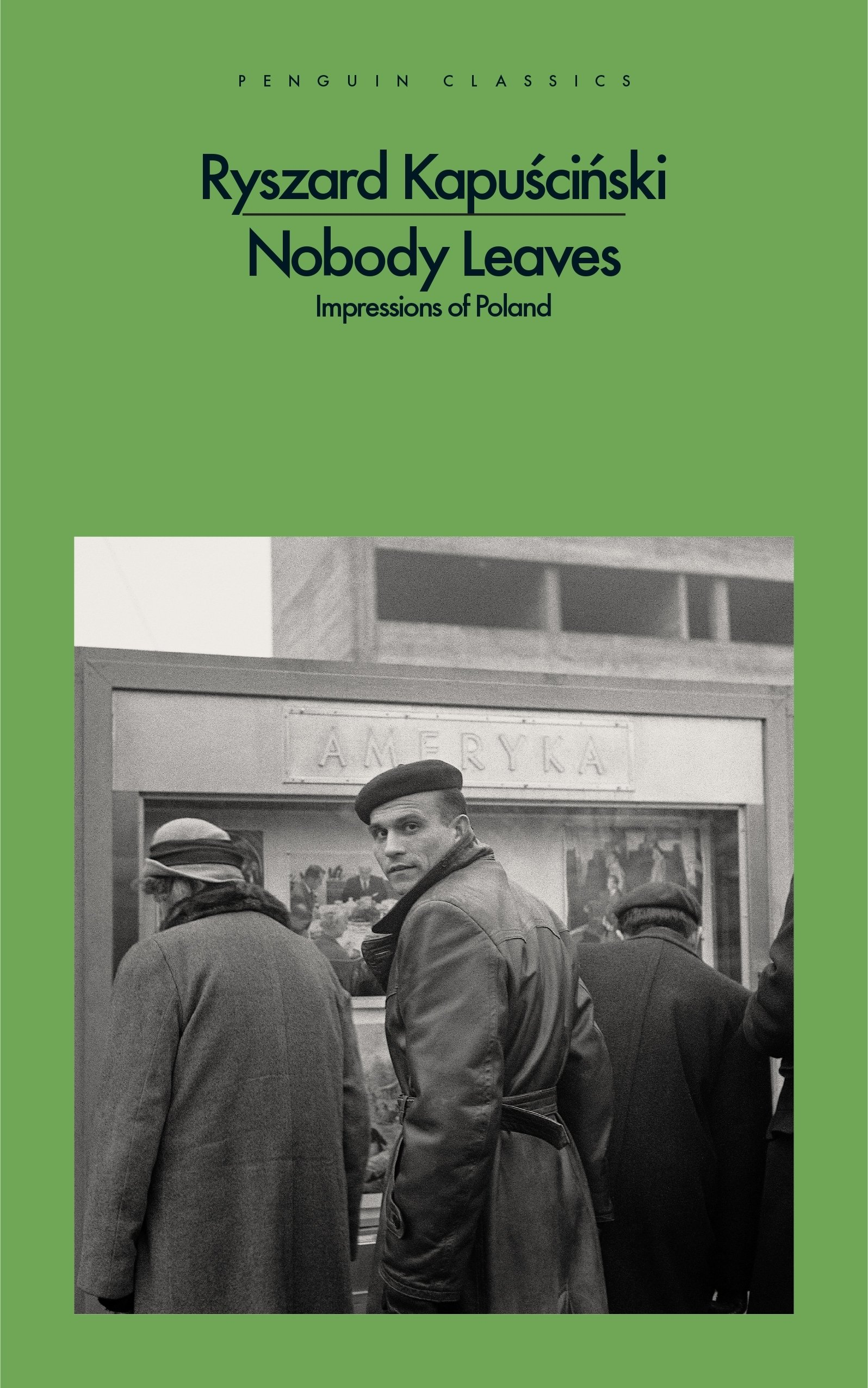 Download Nobody Leaves: Impressions of Poland ebook