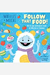 Follow That Food! (Waffles + Mochi) Kindle Edition