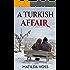 A Turkish Affair