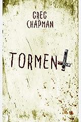 Torment Kindle Edition