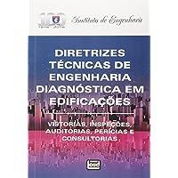 Diretrizes Técnicas de Engenharia Diagnóstica em Edificações