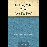 The Long White Cloud Ao Tea Roa (English Edition)