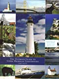 The Ultimate Guide to Upper Michigan Lighthouses