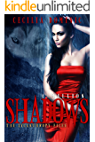 A Million Shadows: A Lycanthropy Files novella