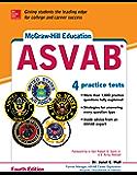 McGraw-Hill Education ASVAB, Fourth Edition (McGraw Hill's ASVAB)