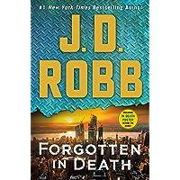 Forgotten in Death: An Eve Dallas Novel (In Death, 53)