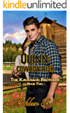 Quinn: Cowboy Risk: Christian Historical Romance (The Kavanagh Brothers Book 2)