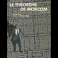 Le Théorème de Morcom (French Edition)