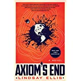 Axiom's End: A Novel (Noumena, 1)