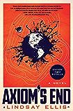 Axiom's End: A Novel (Noumena Book 1)