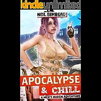 Apocalypse & Chill: A Men's Harem Adventure (The Broken World Book 1) book cover