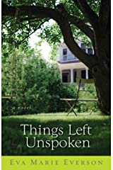 Things Left Unspoken: A Novel Kindle Edition