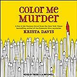 Color Me Murder: Pen & Ink Series, Book 1