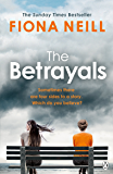The Betrayals: The Richard & Judy Book Club Pick 2017