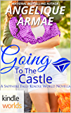 Sapphire Falls: Going To The Castle (Kindle Worlds Novella)
