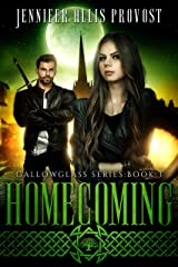 Homecoming (Gallowglass Book 3) Kindle Edition