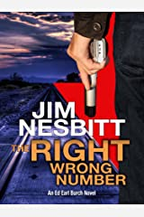 The Right Wrong Number: An Ed Earl Burch Novel (Ed Earl Burch Crime Thriller Book 2) Kindle Edition