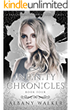 Infinity Chronicles Book Four: A Paranormal Reverse Harem Series