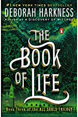 The Book of Life: A Novel (All Souls Trilogy, Book 3) Kindle Edition