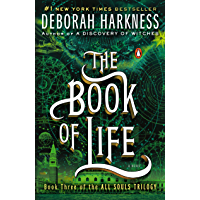 The Book of Life: A Novel (All Souls Trilogy, Book 3) book cover