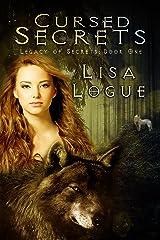 Cursed Secrets: Legacy of Secrets: Book 1 Kindle Edition