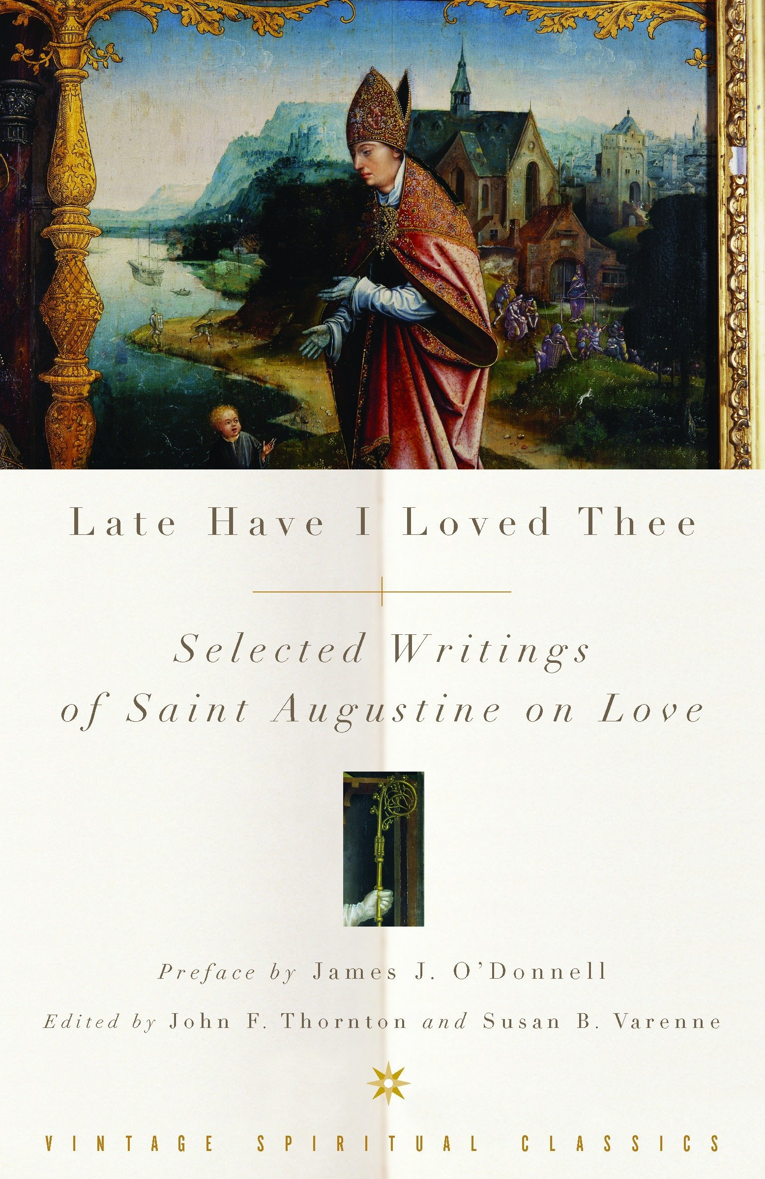 Download Late Have I Loved Thee: Selected Writings of Saint Augustine on Love PDF